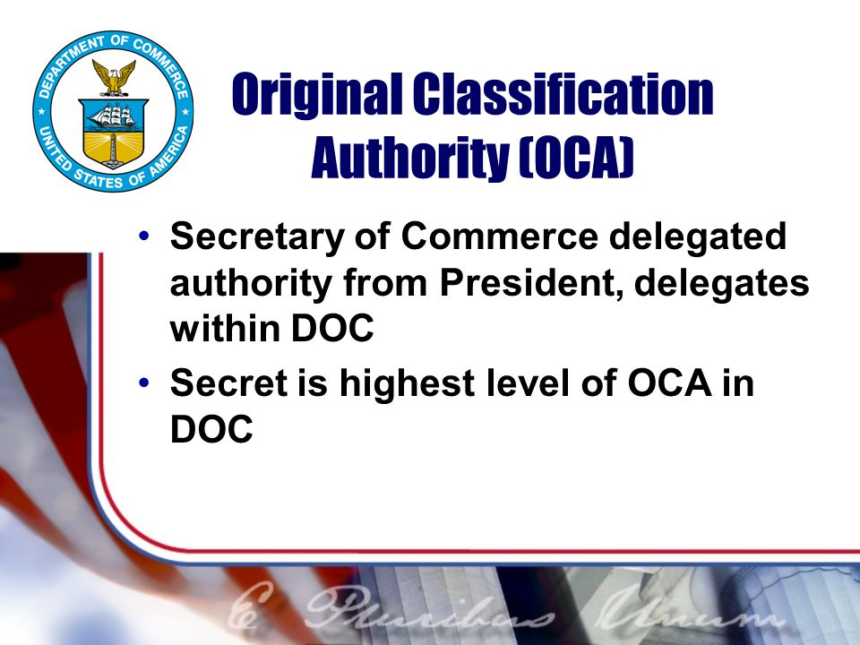 Original Classification Authority (OCA)
