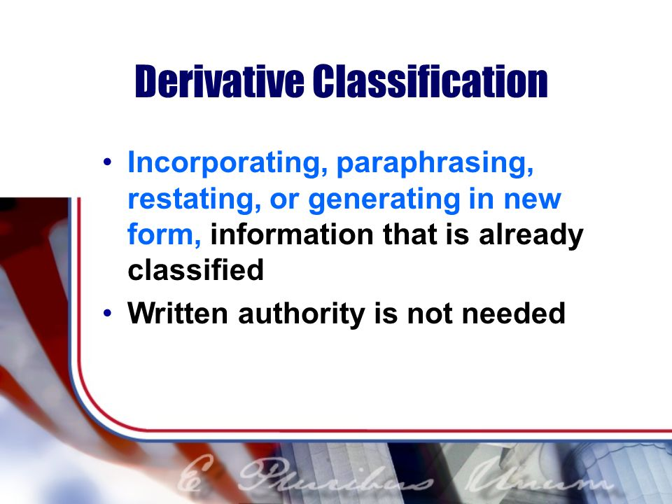 Derivative Classification