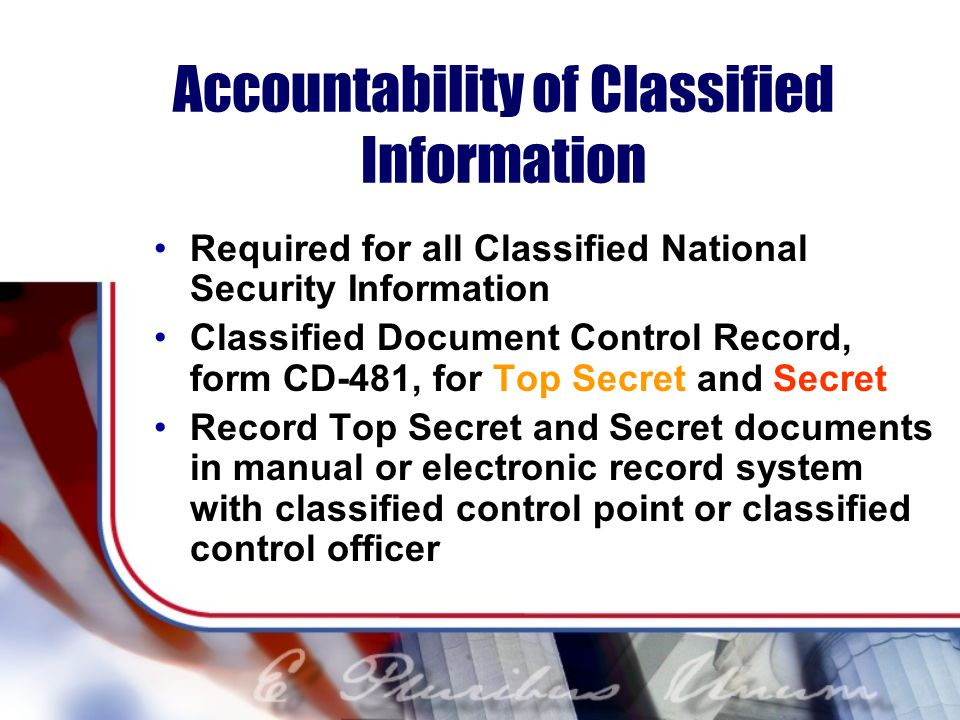 Accountability of Classified Information