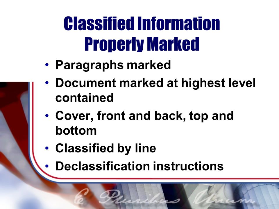 Classified Information Properly Marked
