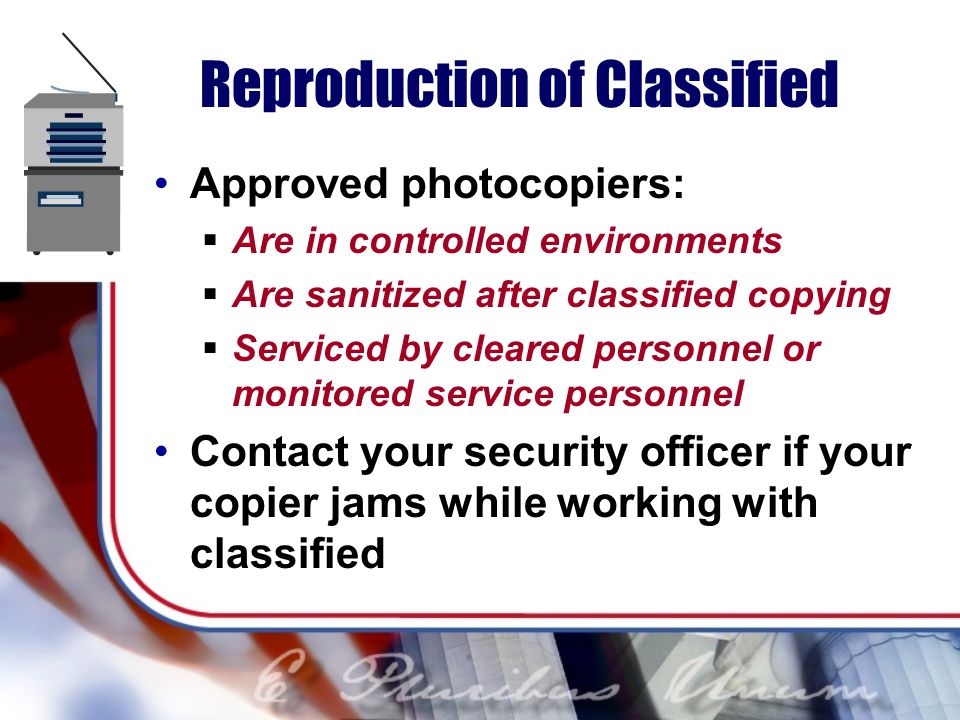 Reproduction of Classified