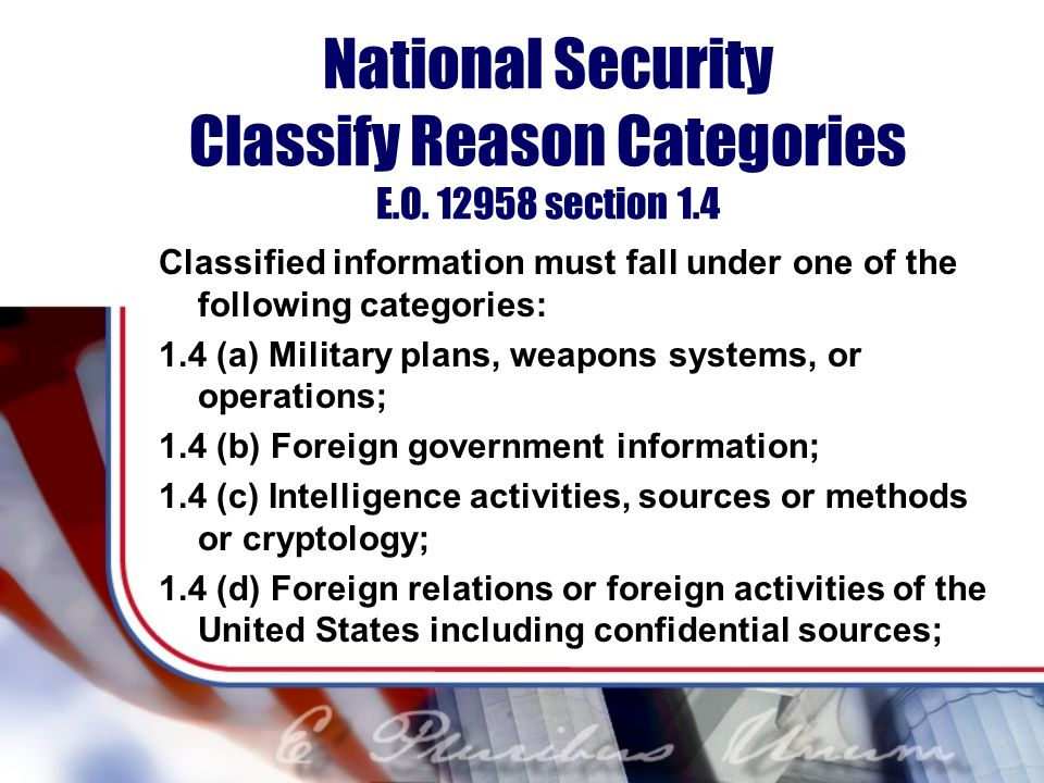 National Security Classify Reason Categories E.O. 12958 section 1.4