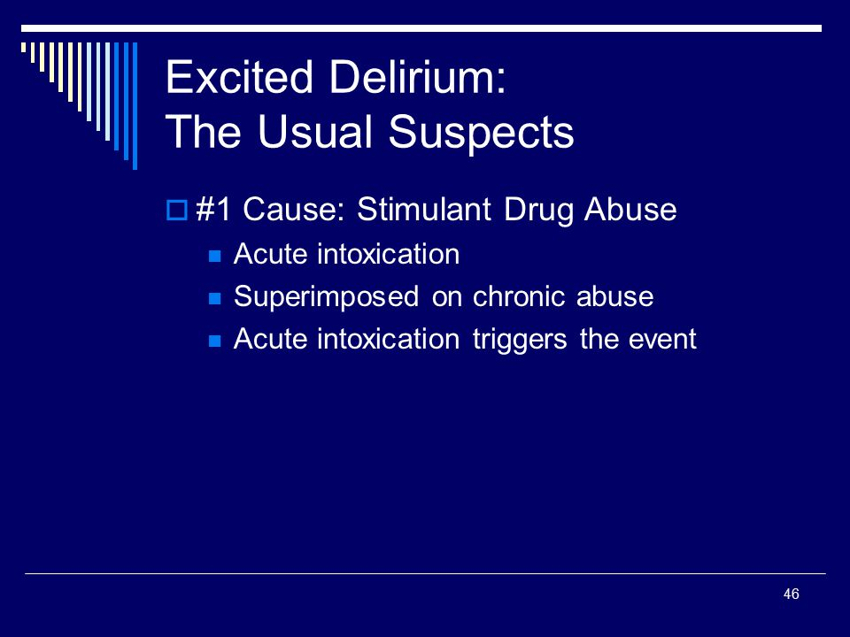 Excited Delirium: The Usual Suspects