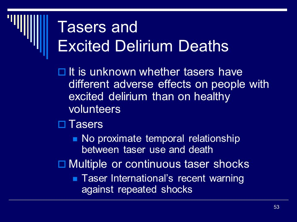 Tasers and Excited Delirium Deaths
