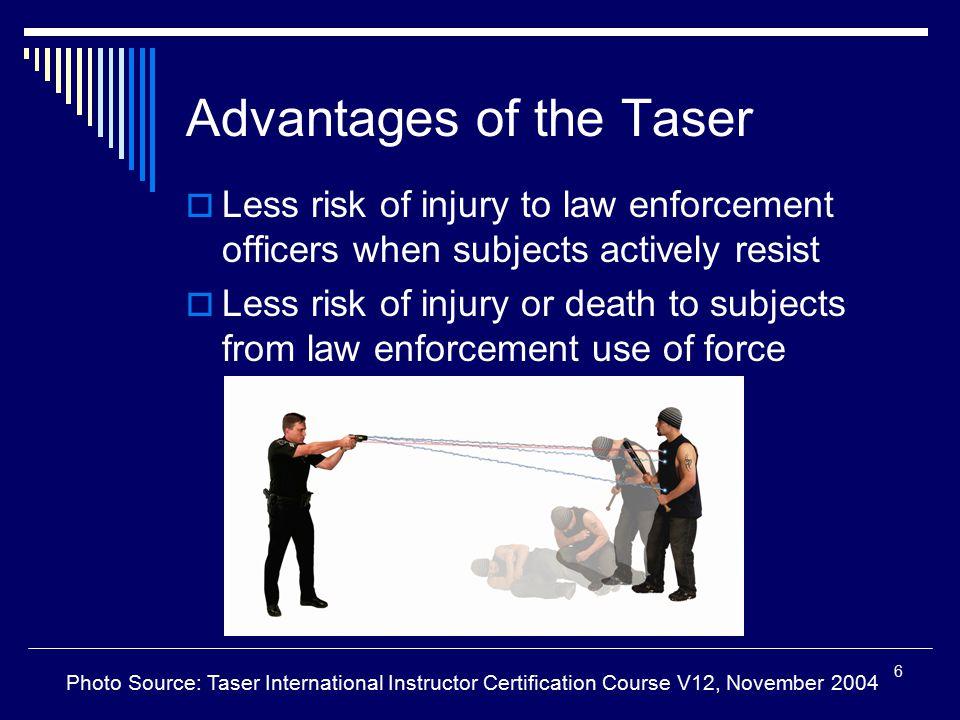 Advantages of the Taser