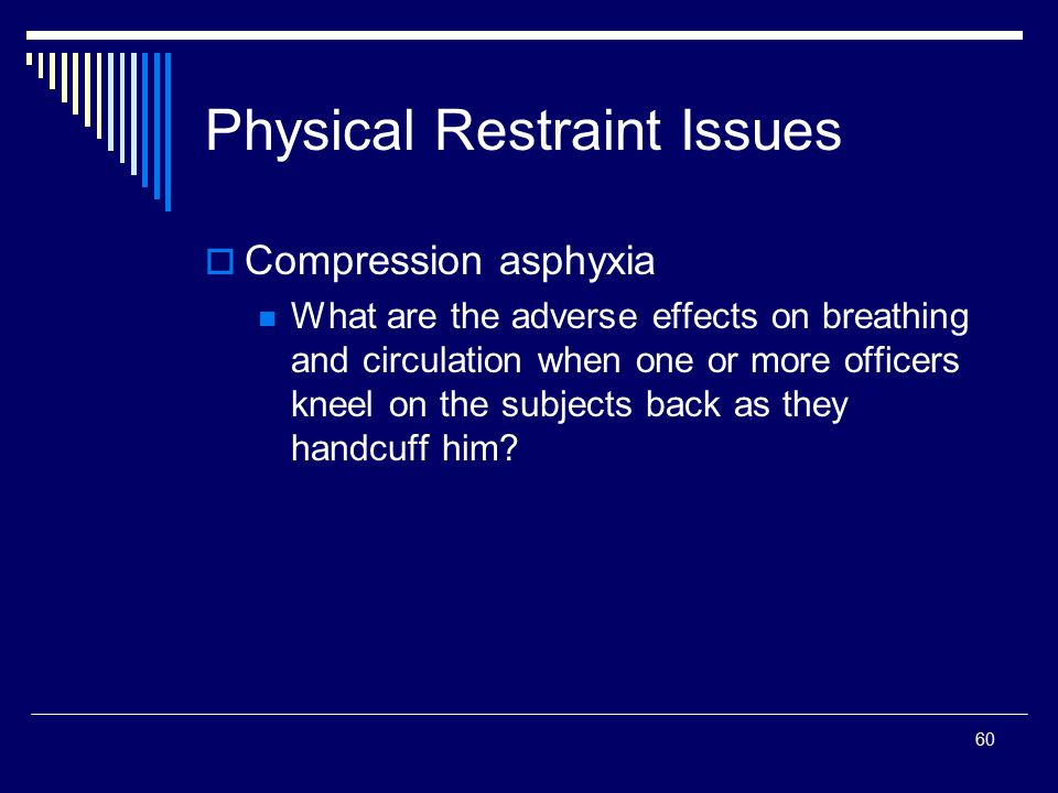 Physical Restraint Issues