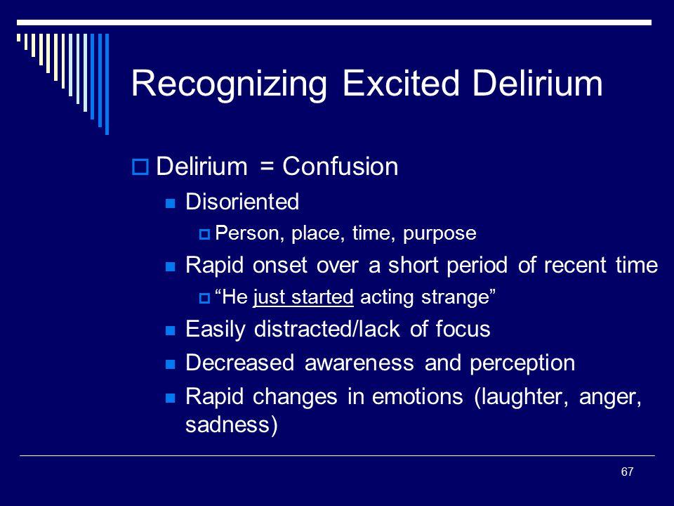 Recognizing Excited Delirium