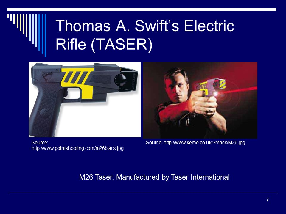 Thomas A. Swift's Electric Rifle (TASER)
