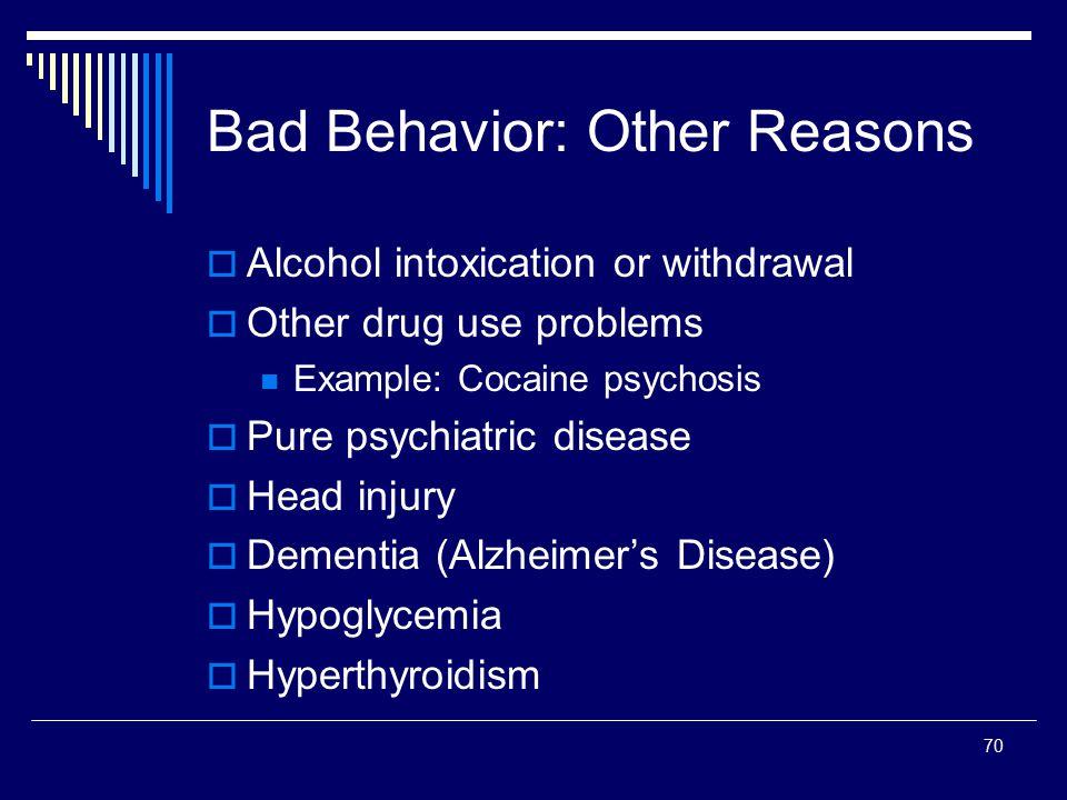 Bad Behavior: Other Reasons