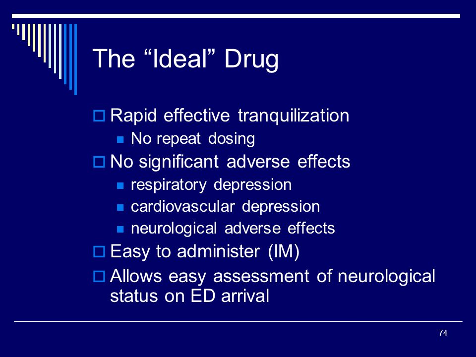 The Ideal Drug Rapid effective tranquilization