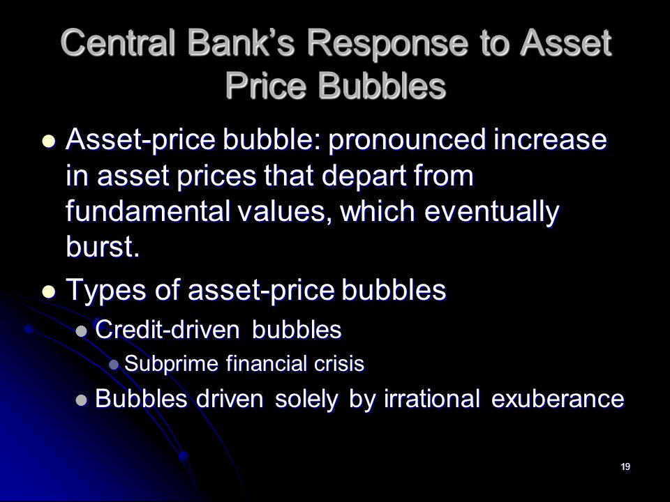 Central Bank's Response to Asset Price Bubbles