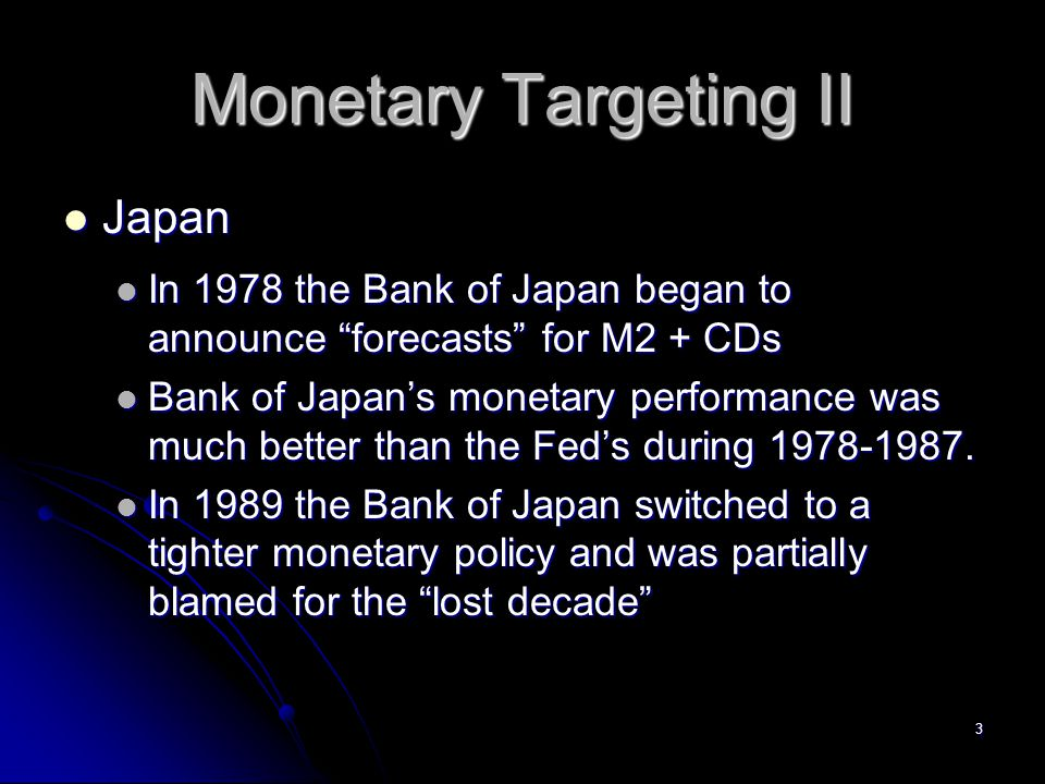 Monetary Targeting II Japan