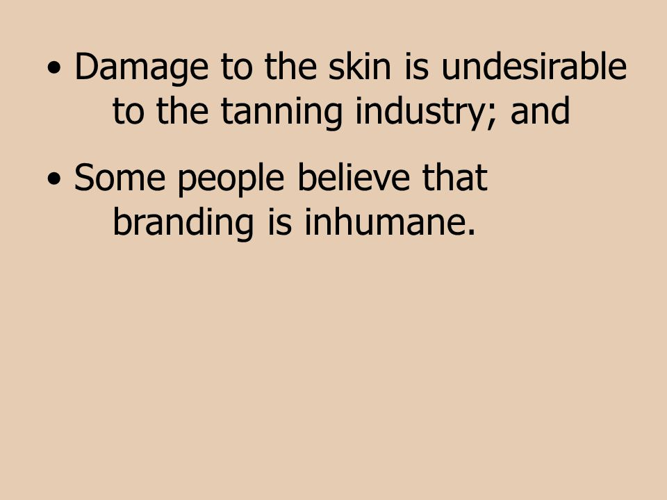Damage to the skin is undesirable to the tanning industry; and