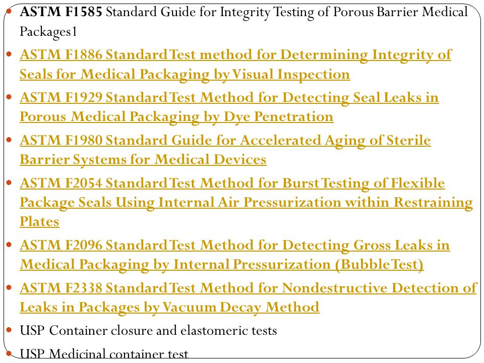 ASTM F1585 Standard Guide for Integrity Testing of Porous Barrier Medical Packages1