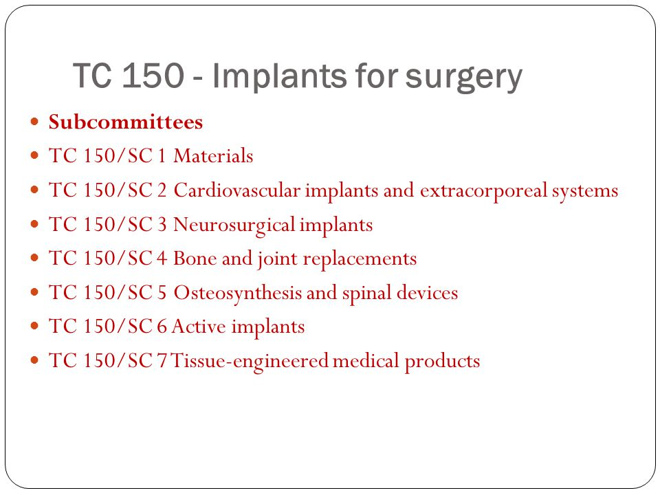 TC 150 - Implants for surgery