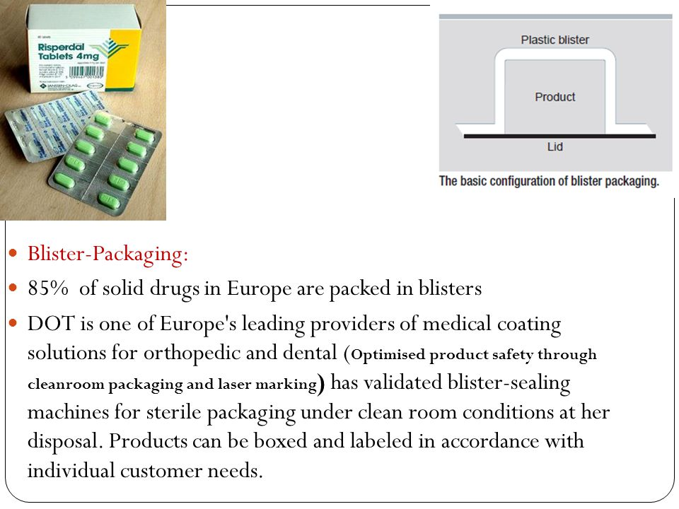Blister‑Packaging: 85% of solid drugs in Europe are packed in blisters.
