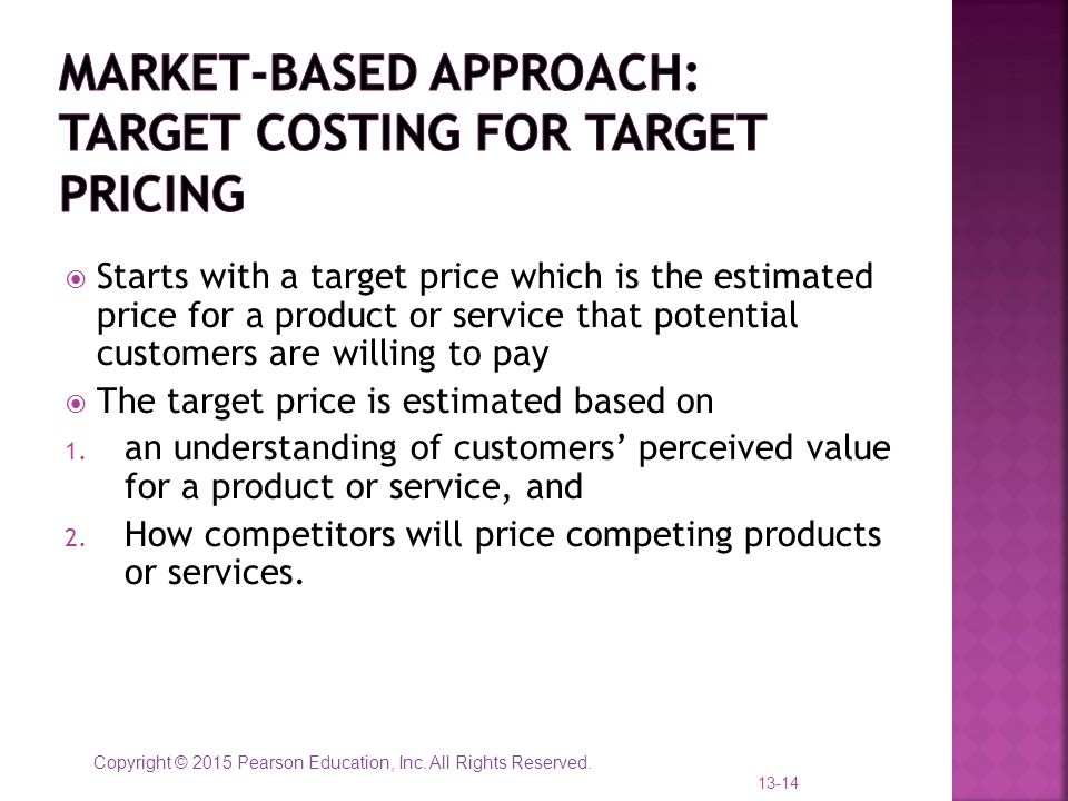 Market-Based Approach: target costing for target pricing