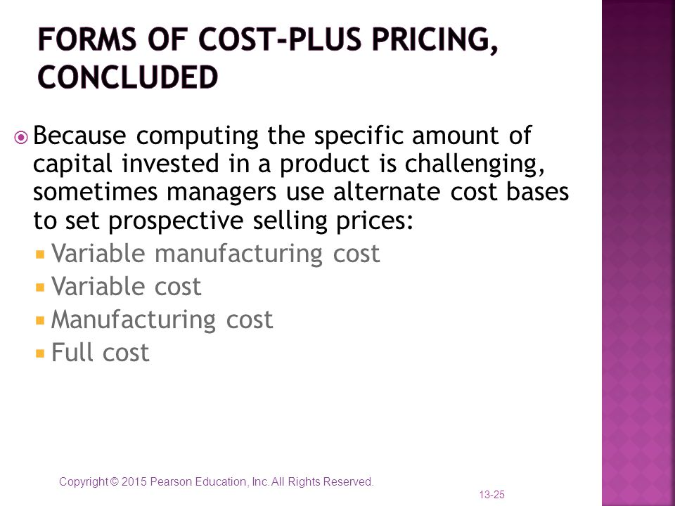 Forms of Cost-Plus Pricing, concluded