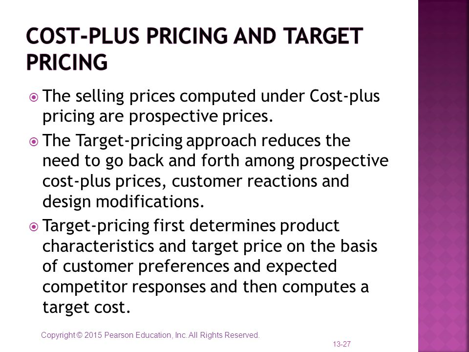 Cost-plus pricing and target pricing