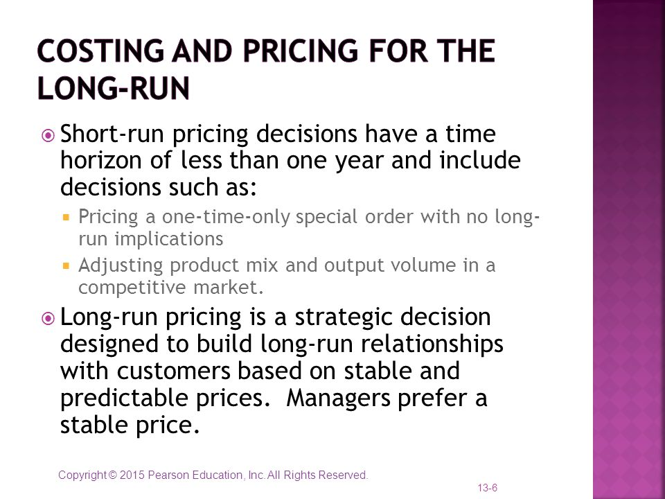 Costing and Pricing for the long-run