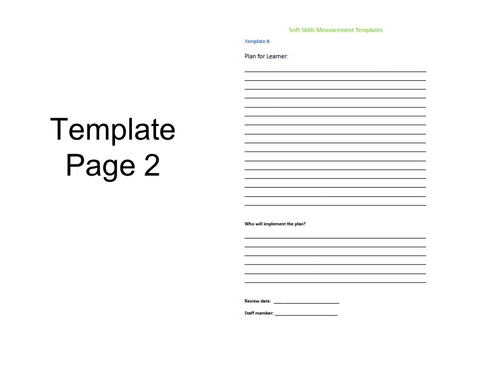 Template Page 2 Plan for addressing improvement in the rating assigned to each student