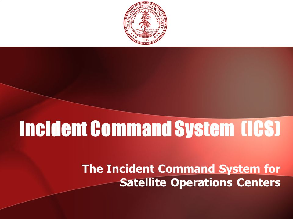 Incident Command System (ICS)