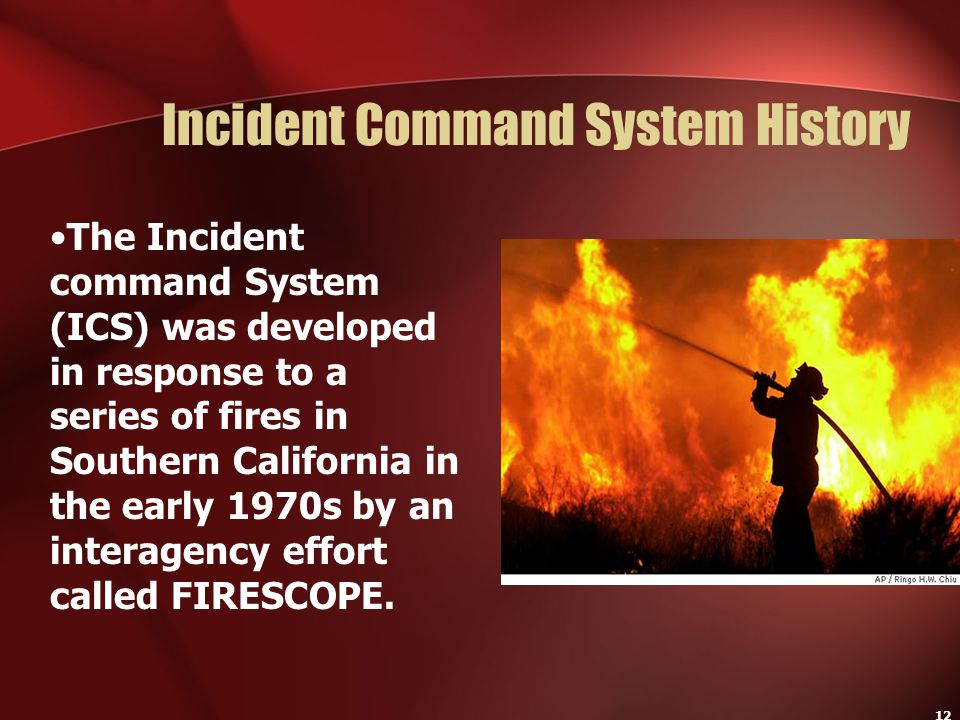Incident Command System History