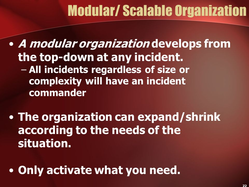 Modular/ Scalable Organization
