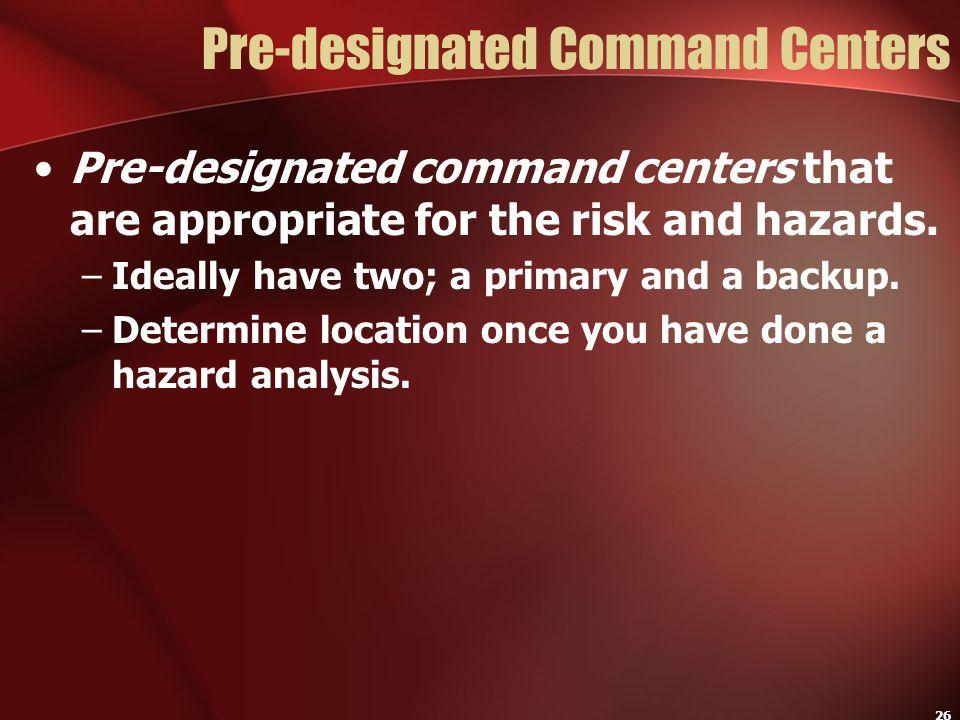 Pre-designated Command Centers