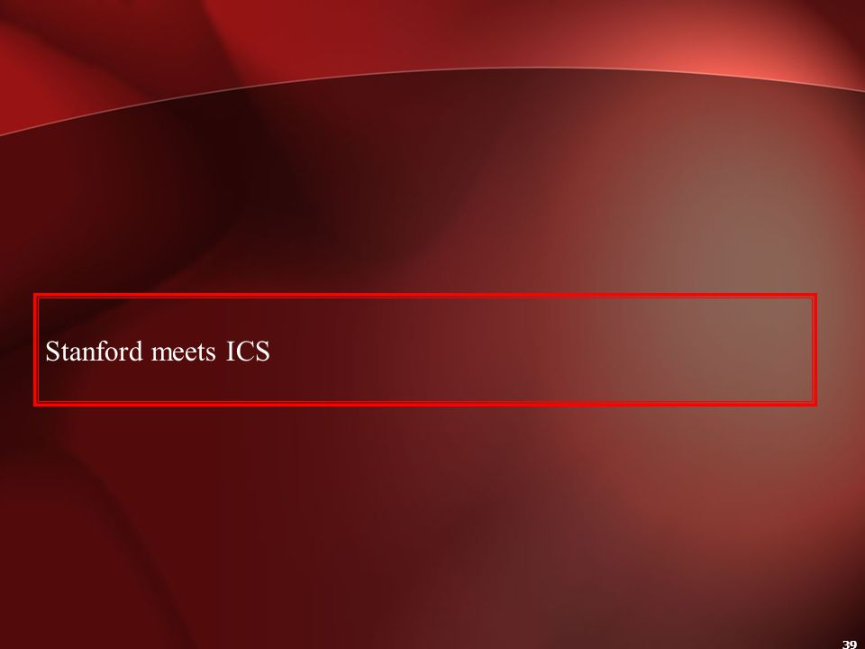Stanford meets ICS