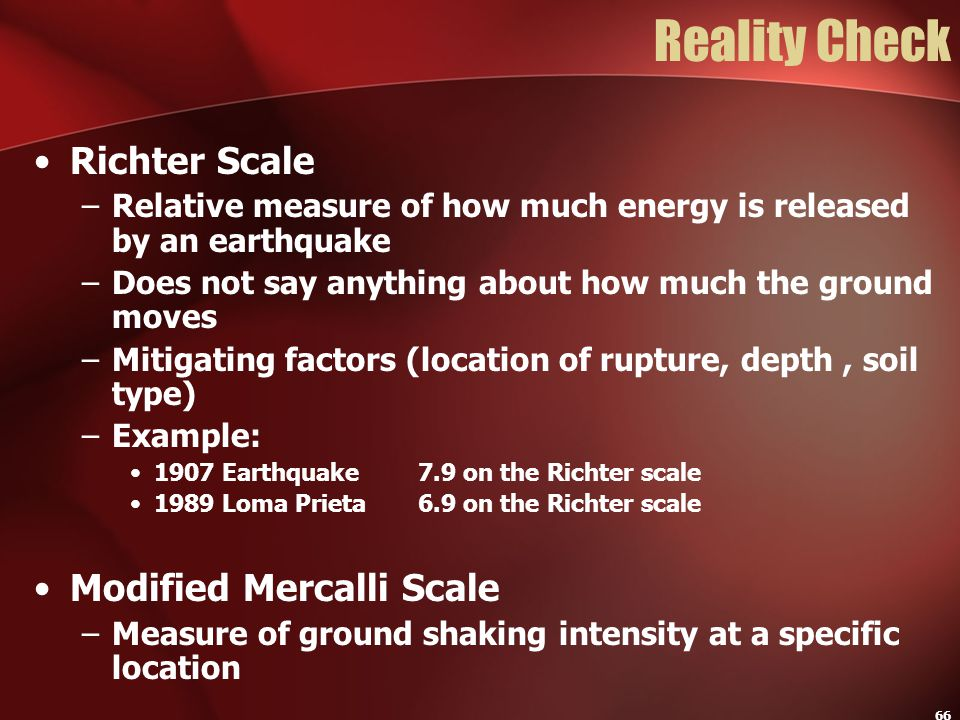 Reality Check Richter Scale Modified Mercalli Scale