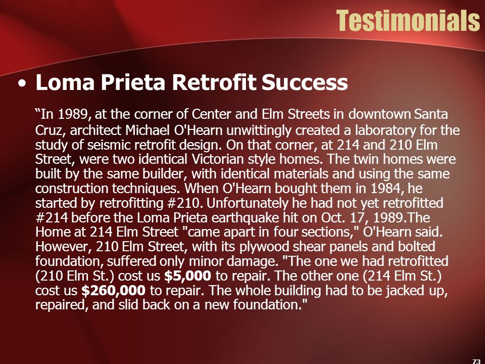 Testimonials Loma Prieta Retrofit Success