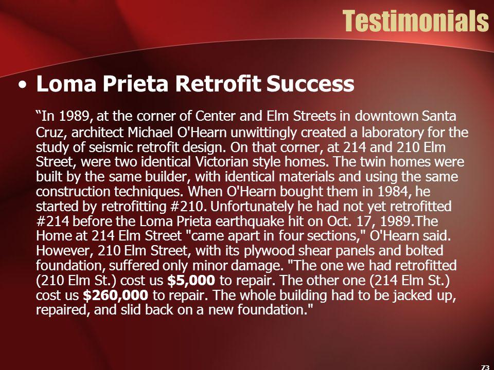 Testimonials Loma Prieta Retrofit Success