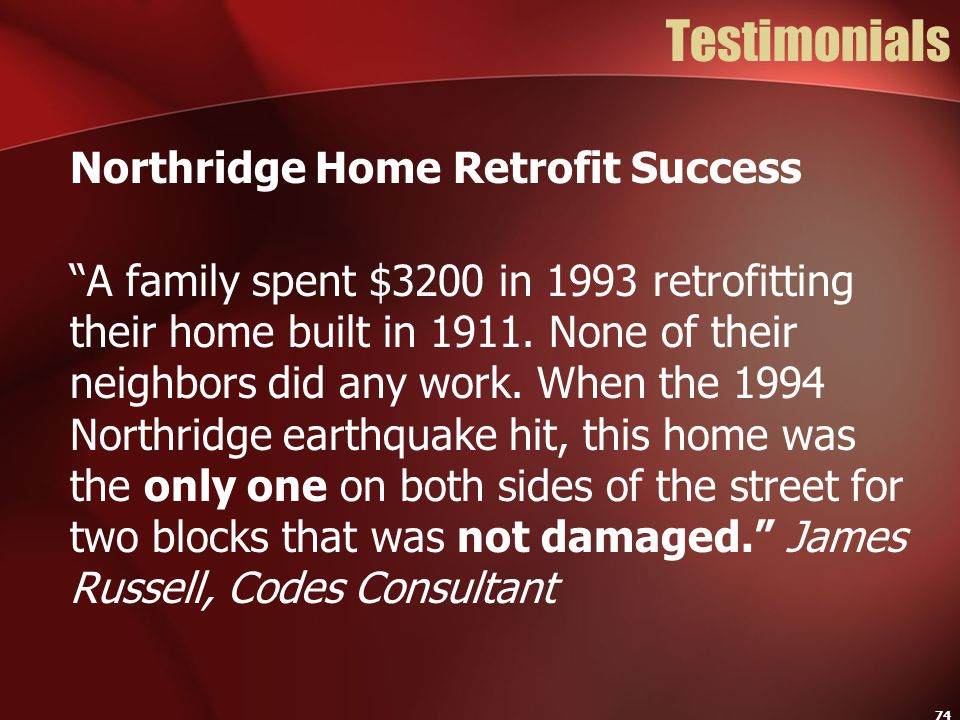 Testimonials Northridge Home Retrofit Success