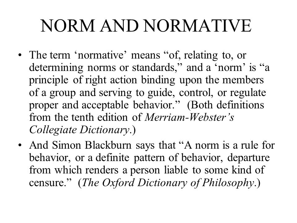 NORM AND NORMATIVE