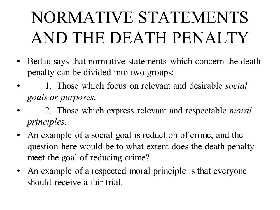NORMATIVE STATEMENTS AND THE DEATH PENALTY