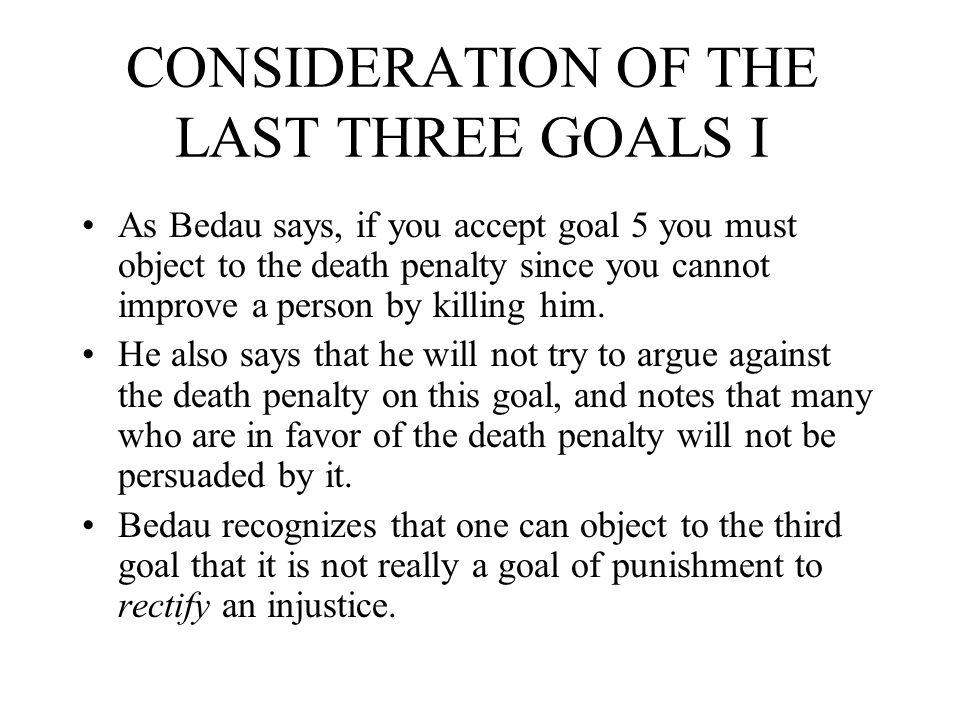 CONSIDERATION OF THE LAST THREE GOALS I