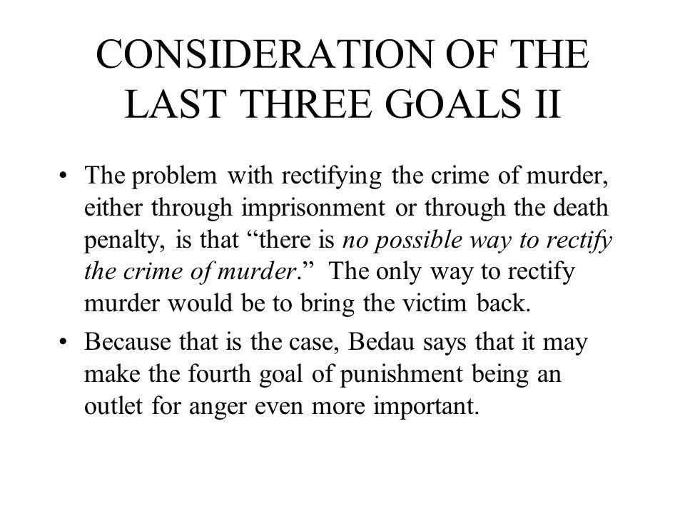 CONSIDERATION OF THE LAST THREE GOALS II