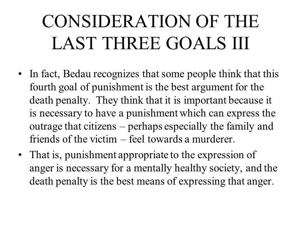 CONSIDERATION OF THE LAST THREE GOALS III