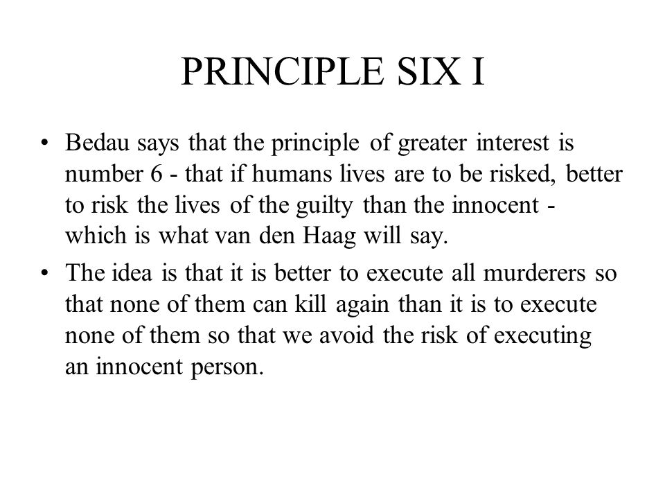 PRINCIPLE SIX I
