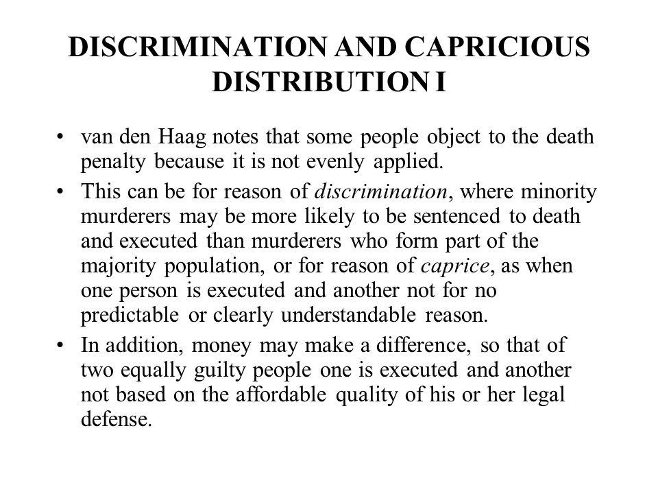 DISCRIMINATION AND CAPRICIOUS DISTRIBUTION I