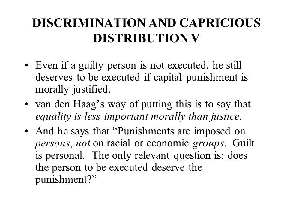 DISCRIMINATION AND CAPRICIOUS DISTRIBUTION V
