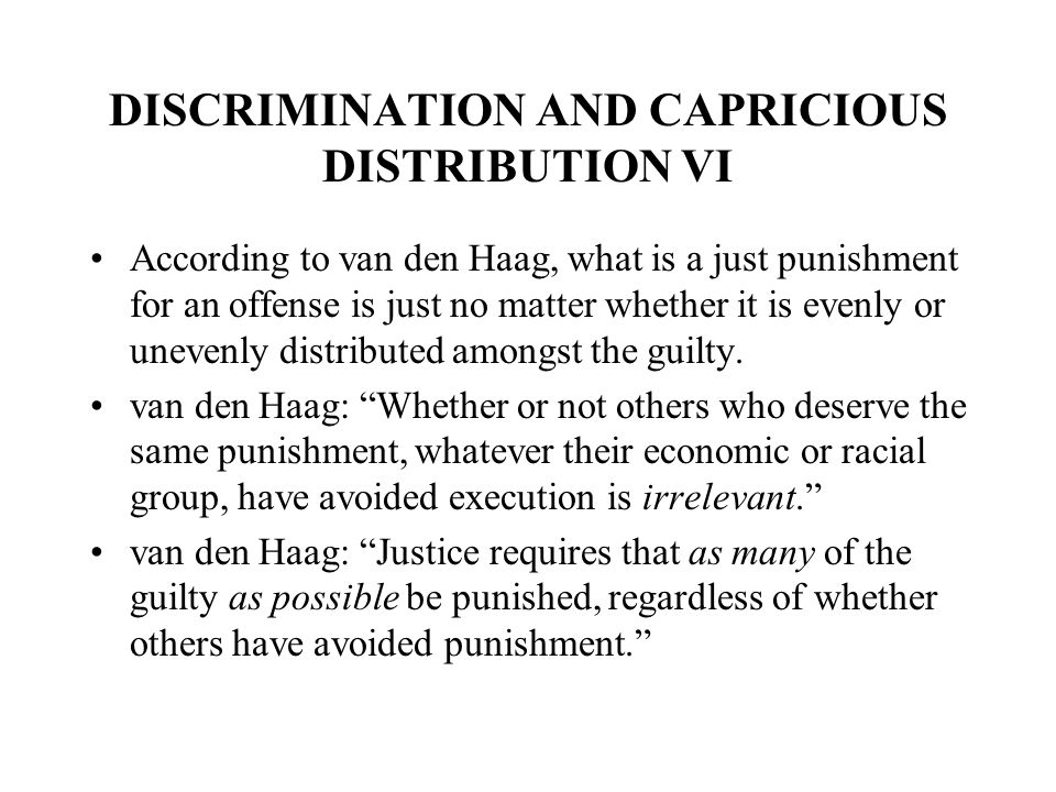 DISCRIMINATION AND CAPRICIOUS DISTRIBUTION VI