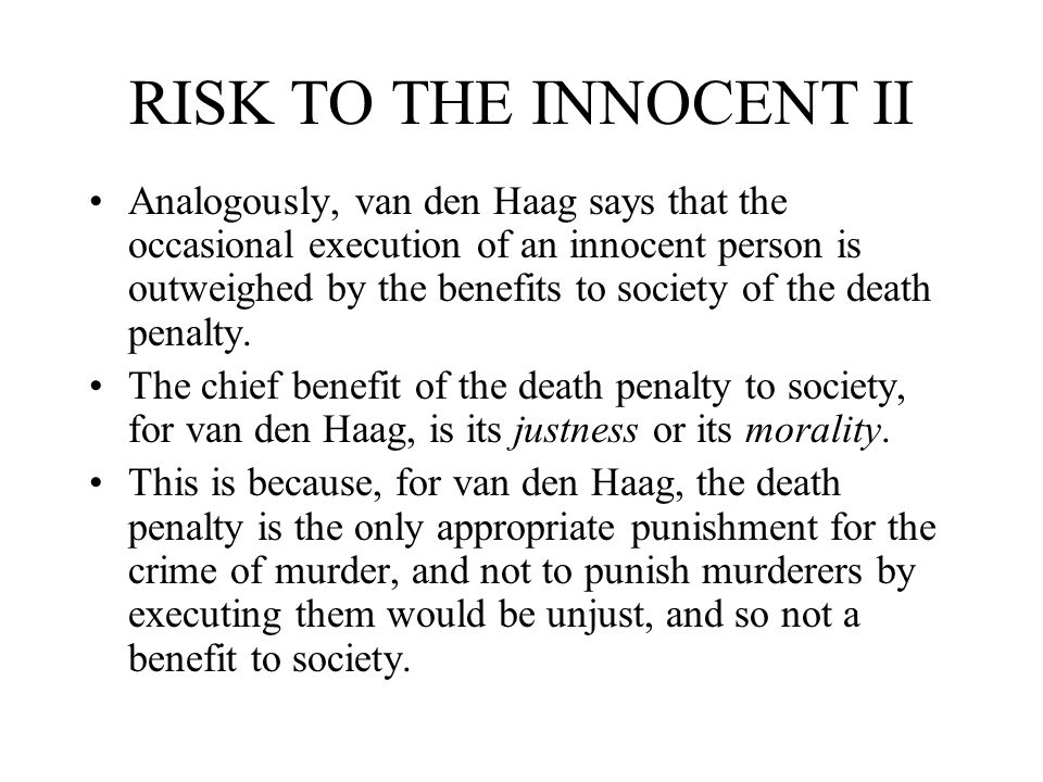 RISK TO THE INNOCENT II