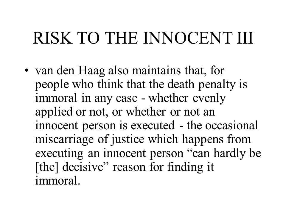 RISK TO THE INNOCENT III
