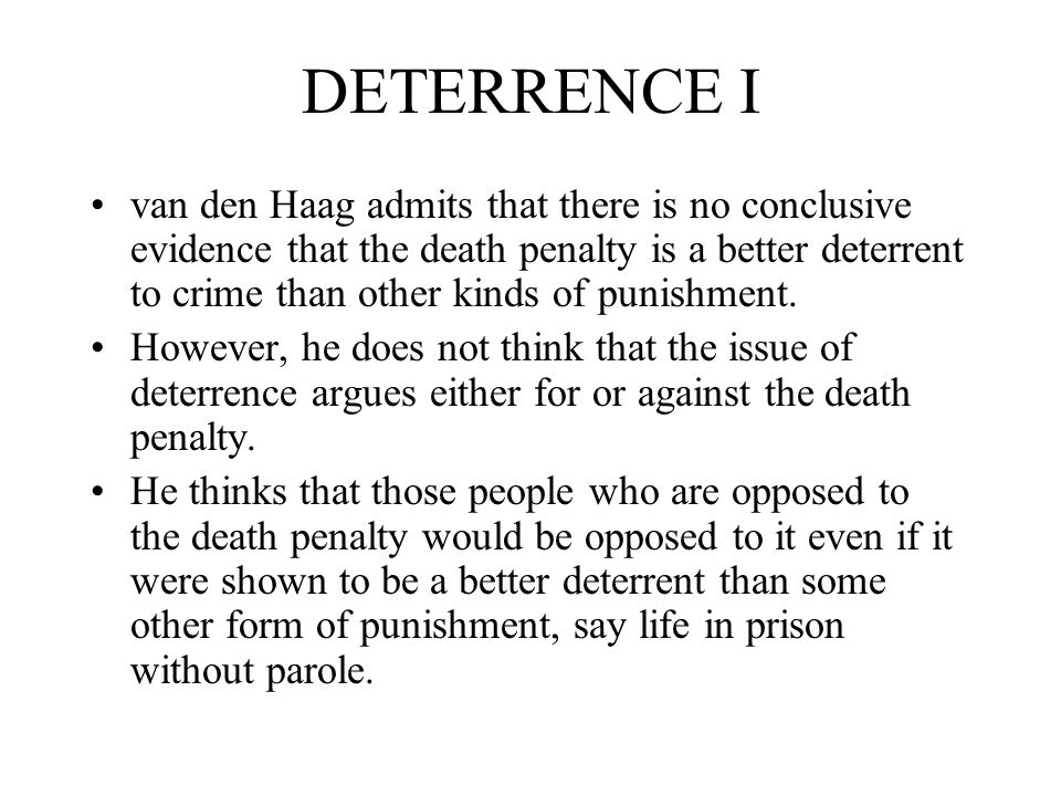 the death penalty is not an effective form of punishment to deter crime The death penalty is effective capital punishment in this country is a very controversial issue, and has been for quite some time the history of the death penalty in america dates all the ways back to 1622, where daniel frank was executed in the colony of virginia for the crime of theft.