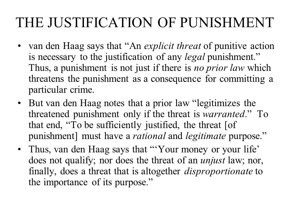 THE JUSTIFICATION OF PUNISHMENT