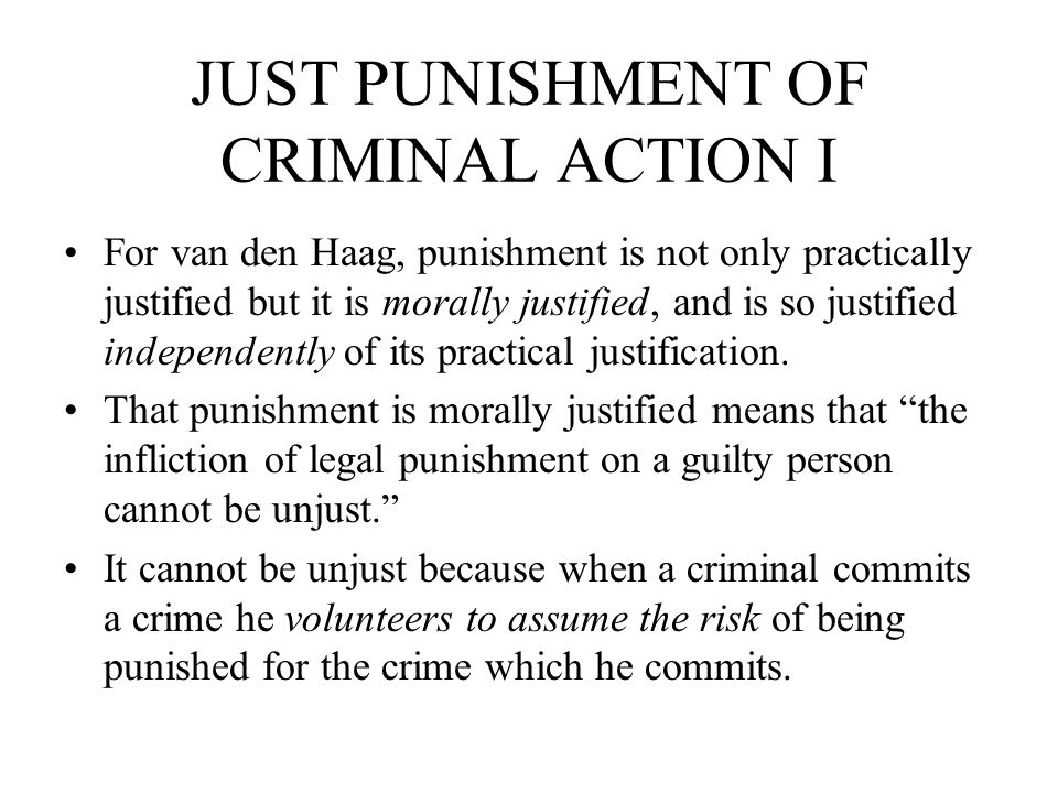 JUST PUNISHMENT OF CRIMINAL ACTION I