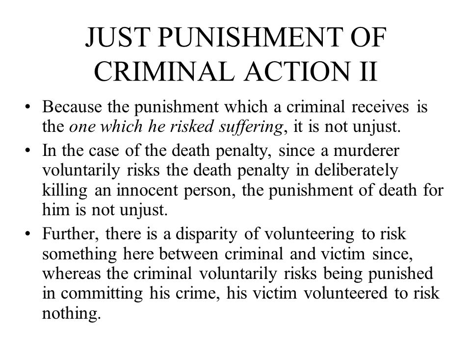 JUST PUNISHMENT OF CRIMINAL ACTION II