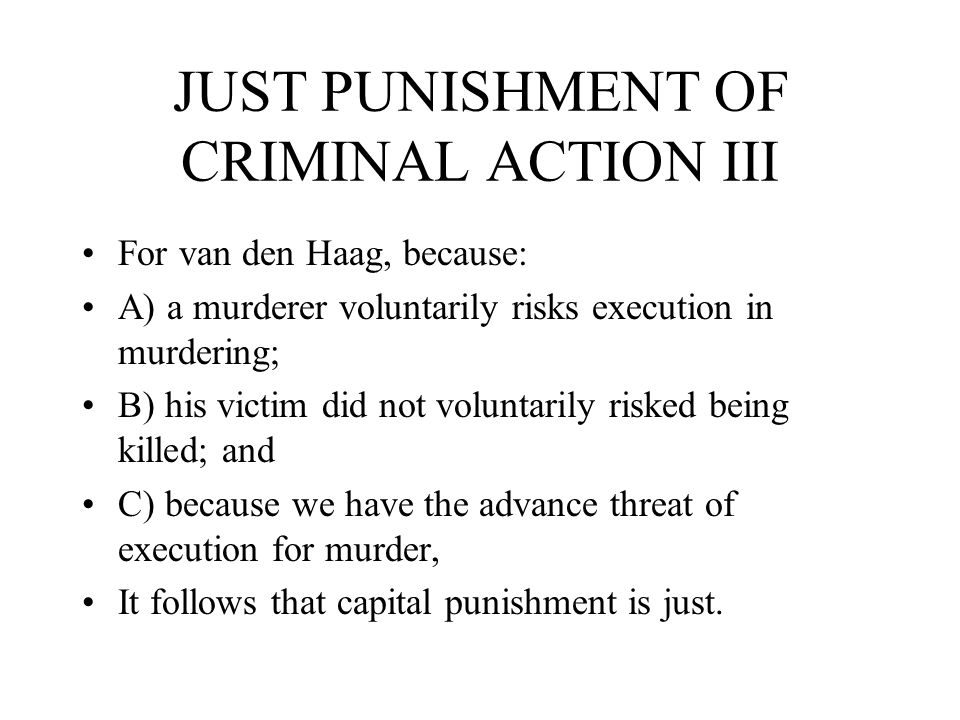JUST PUNISHMENT OF CRIMINAL ACTION III